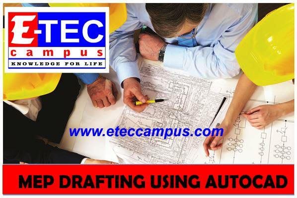 Auto cad course in kandy,eteccampus kandy,etec campus,kandy campus,MEP Drafting